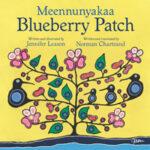 Meennunyakaa (Blueberry Patch)