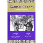 Ezhichigeyang: Ojibwe Word List