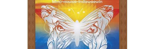 Living in Harmony: Mino-nawae-indawaewin