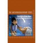 The Gift of the Stars: Anangoog Meegiwaewinan