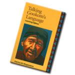 Gookom's Language: Learning Ojibwe